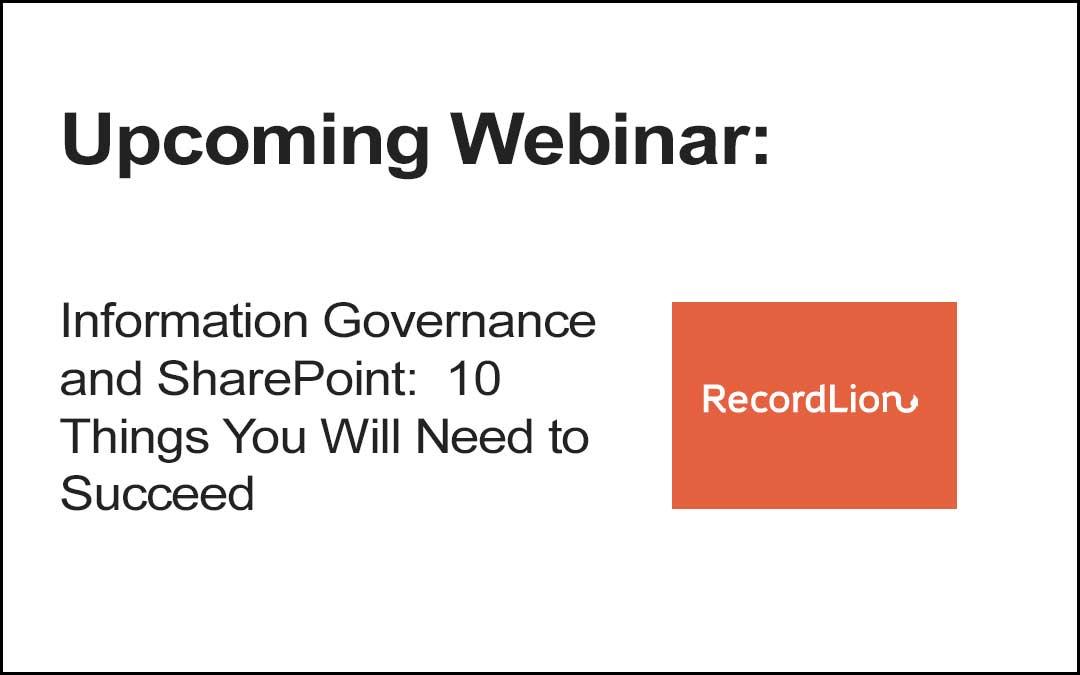 Upcoming Webinar: Information Governance and SharePoint