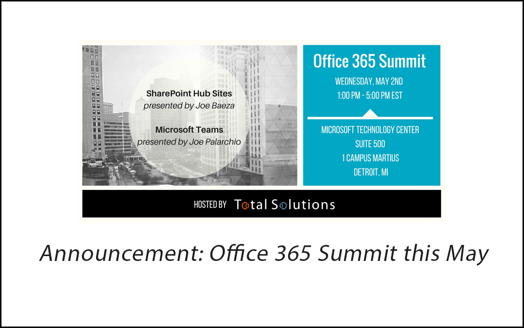 Join us for the Office 365 Summit