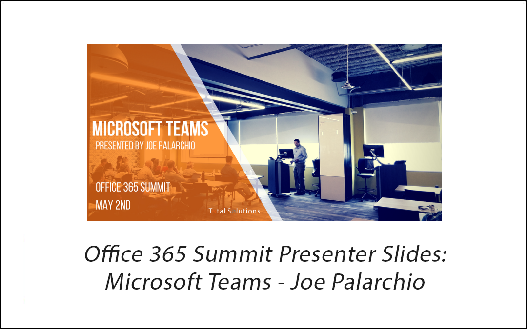 Microsoft Teams Presentation - Total Solutions, Inc