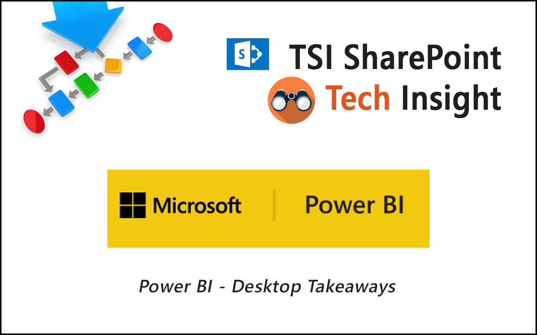 Power BI Desktop Takeaways