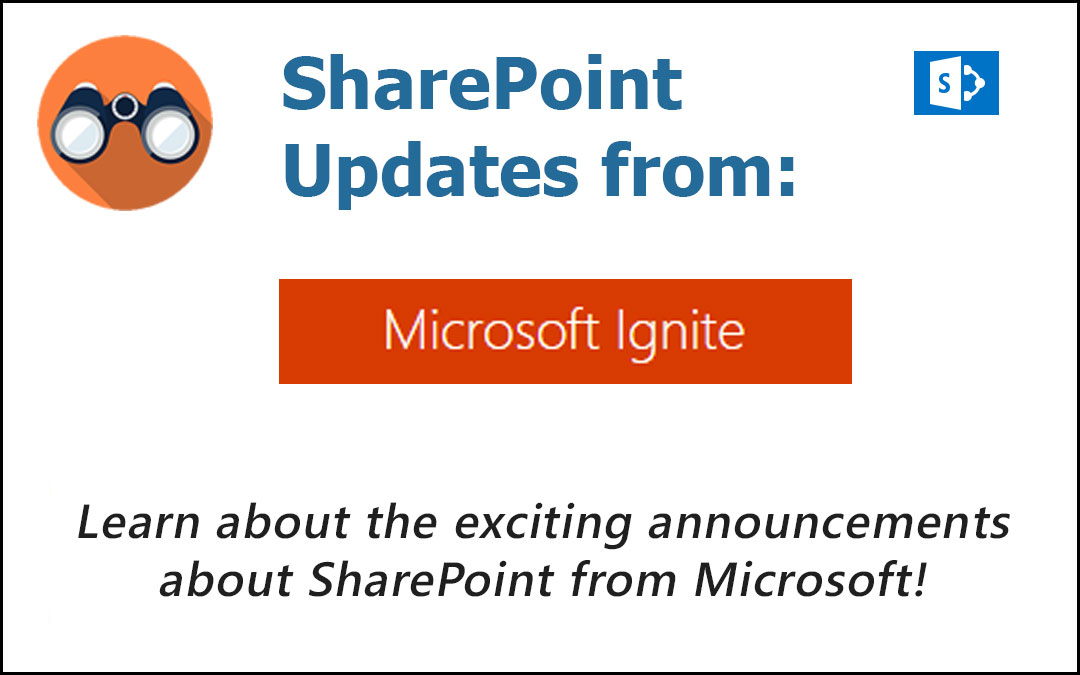 Microsoft Ignite SharePoint Updates