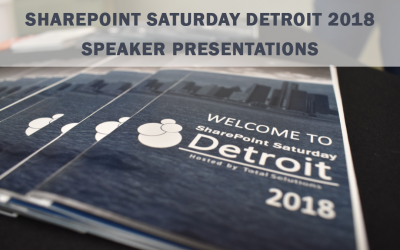 SharePoint Saturday Detroit 2018 Presentations