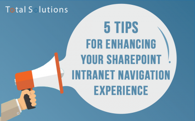 5 Tips for Enhancing Your SharePoint Intranet Navigation Experience