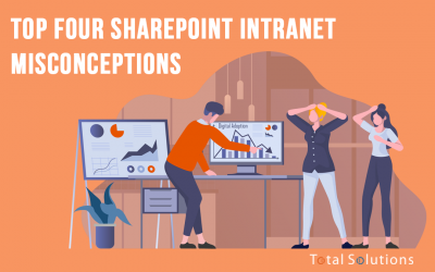 Top Four SharePoint Intranet Misconceptions