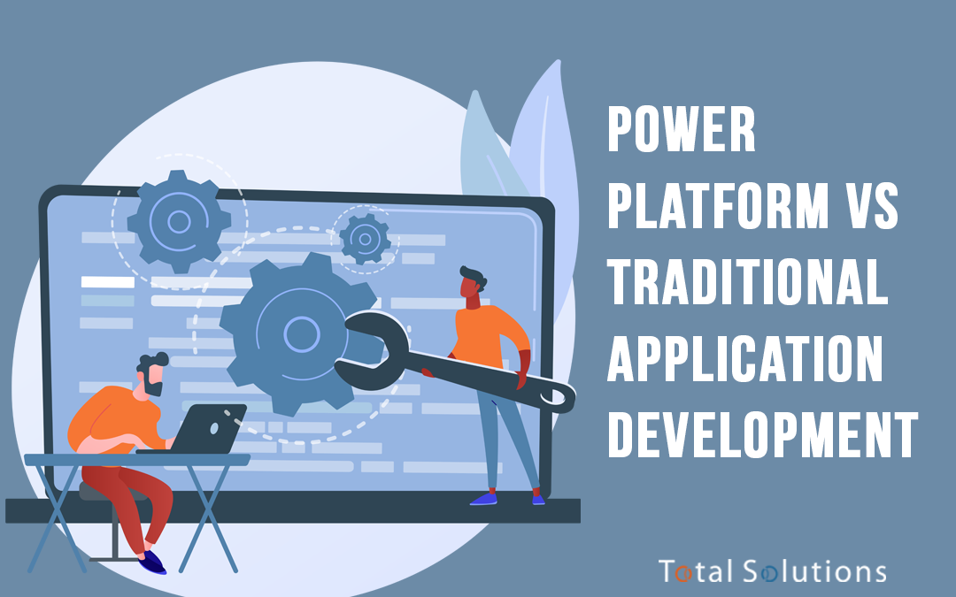 Power Platform vs Traditional Application Development