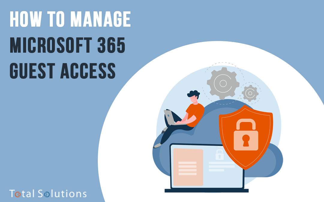 Microsoft 365 Guest Access