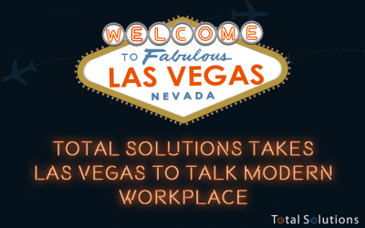 Total Solutions Takes Las Vegas to Talk M365 Modern Workplace
